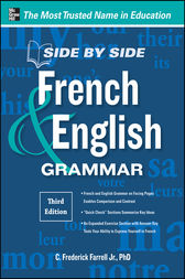 Side-By-Side French and English Grammar, 3rd Edition by C. Frederick Farrell