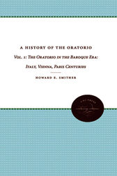 History of the Oratorio, Vol. 1