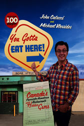 You Gotta Eat Here! by John Catucci