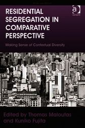 Residential Segregation in Comparative Perspective by Kuniko Fujita
