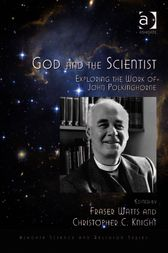 God and the Scientist by Christopher C Knight