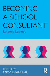 Becoming a School Consultant by Sylvia Rosenfield