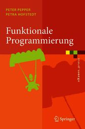 Funktionale Programmierung by Peter Pepper
