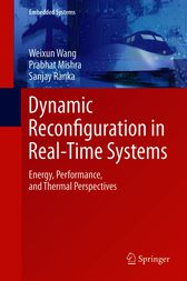 Dynamic Reconfiguration in Real-Time Systems by Weixun Wang