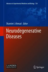 Neurodegenerative Diseases by Shamim I. Ahmad
