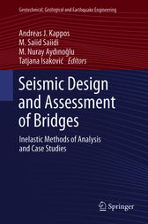 Seismic Design and Assessment of Bridges by Andreas J. Kappos