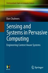 Sensing and Systems in Pervasive Computing by Dan Chalmers