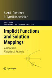 Implicit Functions and Solution Mappings by Asen L. Dontchev