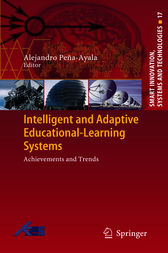 Intelligent and Adaptive Educational-Learning Systems by Alejandro Peña-Ayala