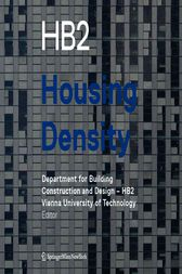 Housing Density by Inst. of Arch. and Design HB2 Dpt. f. Building Constr. and Design