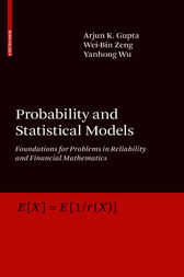 Probability and Statistical Models by Arjun K. Gupta