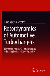Rotordynamics of Automotive Turbochargers by Hung Nguyen-Schäfer