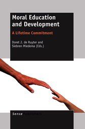 Moral Education and Development by Doret J. de Ruyter