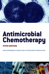 Antimicrobial Chemotherapy by David Greenwood