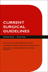 Current Surgical Guidelines by Abdullah Jibawi