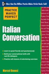 Practice Makes Perfect: Italian Conversation by Marcel Danesi