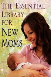 The Essential Library for New Moms 4-Book Bundle by Marc Md Weissbluth