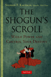 The Shogun's Scroll by Stephen F. Kaufman