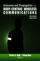 Antennas and Propagation for Body-Centric Wireless Communications by Peter S. Hall