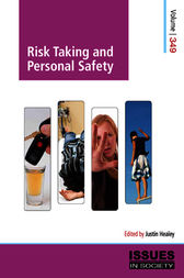 Risk Taking and Personal Safety by Justin Healey