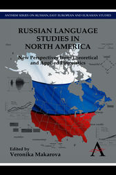Russian Language Studies in North America by Veronika Makarova