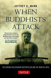 When Buddhists Attack by Jeffrey K. Mann
