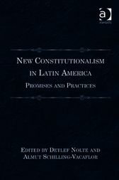 New Constitutionalism in Latin America by Almut Schilling-Vacaflor