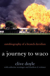 A Journey to Waco by Clive Doyle