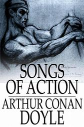 Songs of Action by Arthur Conan Doyle