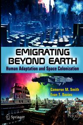 Emigrating Beyond Earth by Cameron M Smith