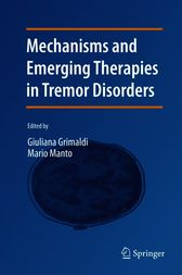 Mechanisms and Emerging Therapies in Tremor Disorders by unknown