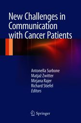 New Challenges in Communication with Cancer Patients by Antonella Surbone