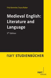 Medieval English:Literature and Language by Fritz Kemmler