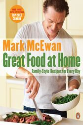 Great Food At Home by Mark McEwan