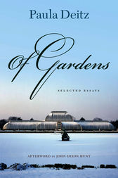 Of Gardens by Paula Deitz