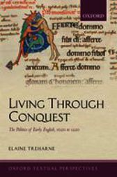 Living Through Conquest by Elaine Treharne
