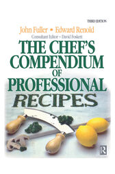 Chef's Compendium of Professional Recipes