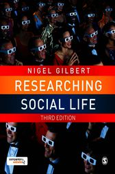 Researching Social Life by Nigel Gilbert
