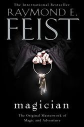 Magician (The Riftwar Saga, Book 1) by Raymond E. Feist