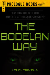 The Bodelan Way by Louis Trimble