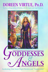 Goddesses & Angels by Doreen Virtue