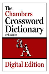 The Chambers Crossword Dictionary, 3rd edition by Chambers