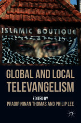 Global and Local Televangelism by Pradip Ninan Thomas