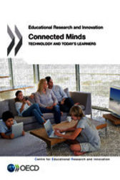 Educational Research and Innovation: Connected Minds by OECD Publishing; Centre for Educational Research and Innovation