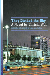 They Divided the Sky by Christa Wolf