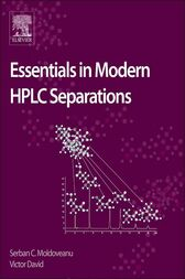 Essentials in Modern HPLC Separations by Serban Moldoveanu