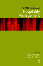The SAGE Handbook of Hospitality Management by Roy C Wood