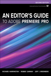 An Editor's Guide to Adobe Premiere Pro by Richard Harrington