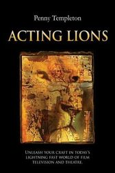 Acting Lions by Penny Templeton