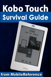 Kobo Touch Survival Guide by Toly K